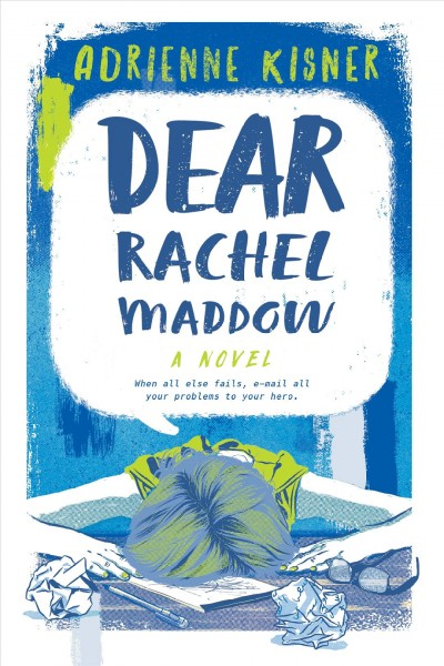 Ellen's Pick of the Week: Dear Rachel Maddow by Adrienne Kisner