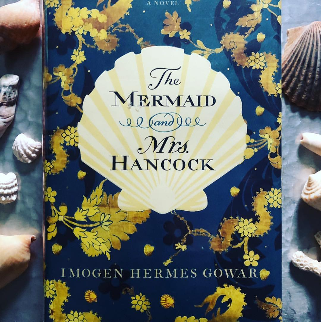 Andrea's Pick of the Week: The Mermaid and Mrs. Hancock by Imogen Hermes Gowar