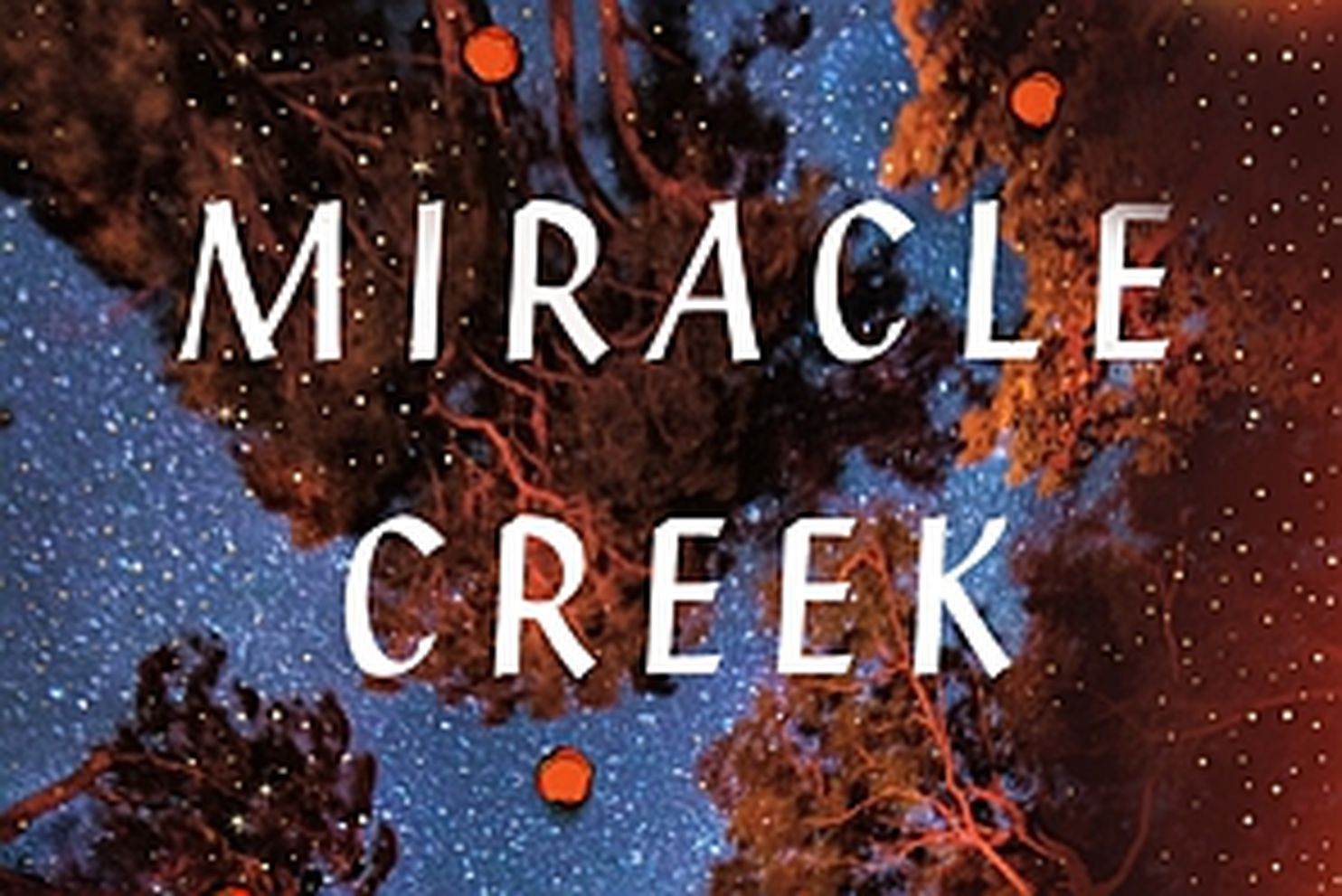 Andrea's Pick of the Week: Miracle Creek by Angie Kim