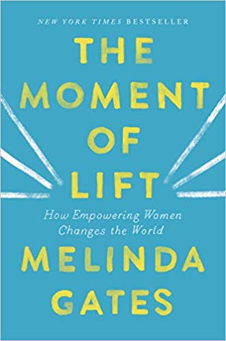 Andrea's Pick of the Week: The Moment of Lift by Melinda Gates