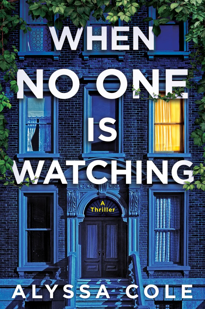 Erica's Pick of the Week: When No One Is Watching