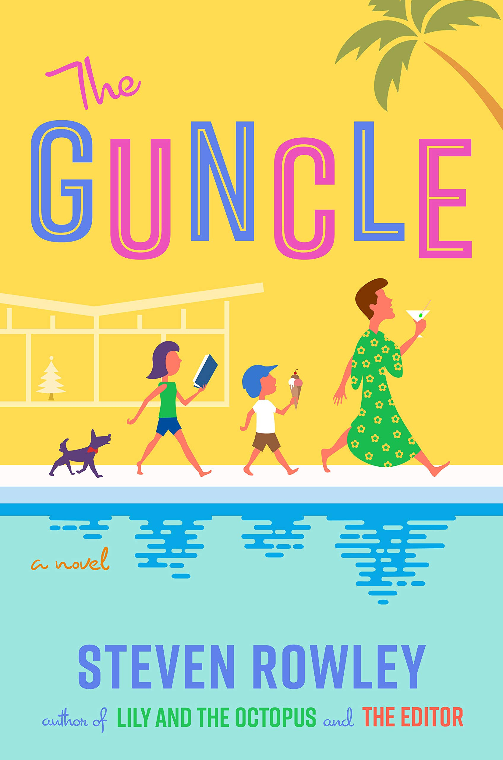 Andrea's Pick of the Week: The Guncle by Steven Rowley